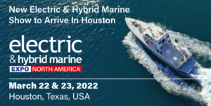 New Electric & Hybrid Marine World Expo for North America heads to Houston in March 2022
